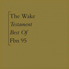 The Wake - Testament (Best Of) (Ltd LP+CD)