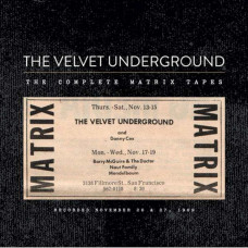 The Velvet Underground - The Complete Matrix Tapes (4xCD)