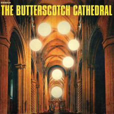 The Butterscotch Cathedral - S/T (Ltd Col.)