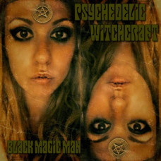 "Psychedelic Witchcraft - Black Magic Man (Ltd Col. 10"")"