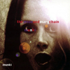 The Jesus And Mary Chain - Munki (2xLP)