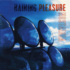 Raining Pleasure - Nostalgia (Ltd)