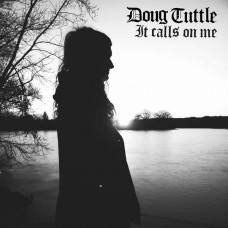 Doug Tuttle - It Calls On Me (Ltd Col.)