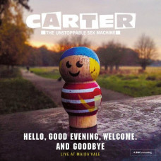 Carter The Unstoppable Sex Machine-Hello, Good Evening, Welcome & Goodbye (Ltd Col.)