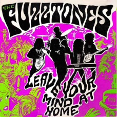 """The Fuzztones - Leave Your Mind At Home (Col. LP+7"""")"""
