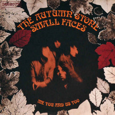 "Small Faces - The Autumn Stone / Me You And Us Too (Ltd Col. 7"" RSD 2016)"