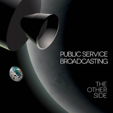 "Public Service Broadcasting - The Other Side (Ltd Picture Disc 7"" RSD 2016)"