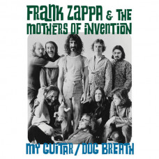 "Frank Zappa & The Mothers Of Invention - My Guitar/Dog Breath (Ltd Col. 7"" RSD 2016)"