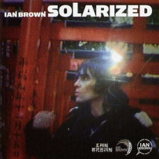 Ian Brown - Solarized (Ltd RSD 2016)