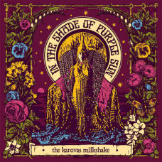 The Karovas Milkshake - In The Shade Of The Purple Sun