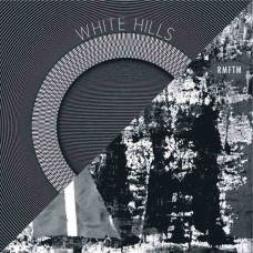 "White Hills/RMFTM - As You Pass By/Decadence (Ltd Col. 10"")"