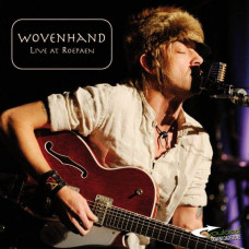 Wovenhand - Live At Roepaen (2xLP+DVD)