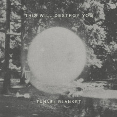 This Will Destroy You - Tunnel Blanket (2xLP)