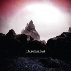 The Blessed Isles - Straining Hard Against The Strength Of Night (Ltd)