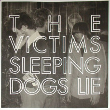 The Victims - Sleeping Dogs Lie