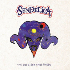 Sendelica - The Cromlech Chronicles (Ltd Col.)