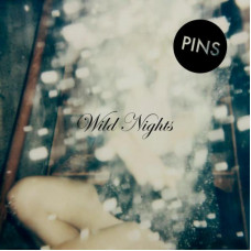 PINS - Wild Nights (Ltd Col.)