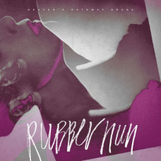 Heaven's Gateway Drugs - Rubber Nun
