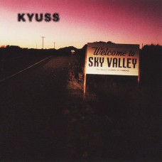 Kyuss - Welcome To Sky Valley (Ltd Col.)