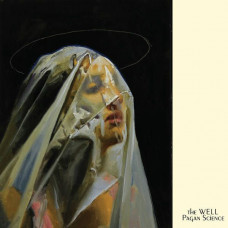 The Well - Pagan Science (Ltd Col.)