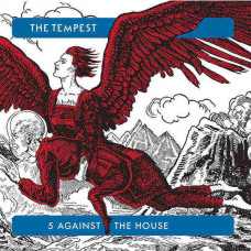The Tempest - 5 Against The House (Ltd Col. +CD)