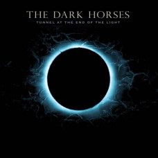 Tex Perkins & The Dark Horses - Tunnel At The End Of The Light