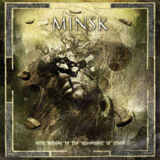 Minsk - With Echoes In The Movement Of Stone (Ltd 2xLP)