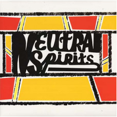 Neutral Spirits - S/T (Ltd)