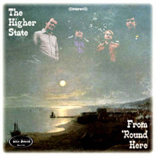 The Higher State - From 'Round Here