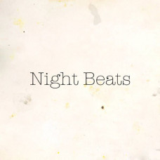 Night Beats - Fuzz Club Sessions (Ltd)