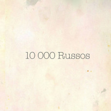 10000 Russos - Fuzz Club Session (Ltd)
