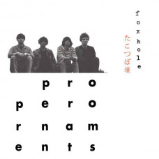 "The Proper Ornaments - Foxhole (Ltd Col.+7"")"