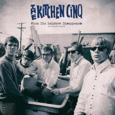 The Kitchen Cinq - When The Rainbow Disappears: An Anthology 1965-68 (2xLP)