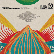 Mythic Sunship - Land Between Rivers (Ltd)