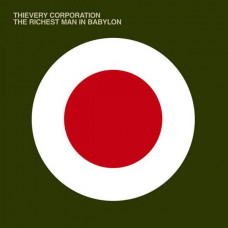 Thievery Corporation - The Richest Man In Babylon (2xLP)