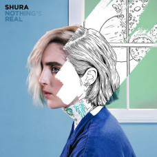 "Shura - Nothing's Real (Ltd 2xLP+Bonus 7"")"