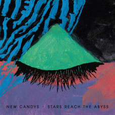 New Candys - Stars Reach The Abyss (Ltd Col.)
