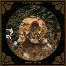 Electric Moon - Stardust Rituals (Ltd Col.)