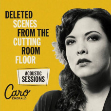Caro Emerald - Deleted Scenes From The Cutting Room Floor (Acoustic Sessions) (Ltd Col.)