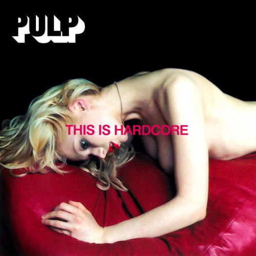 Pulp - This Is Hardcore (2xLP)