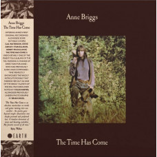 Anne Briggs - The Time Has Come (Ltd Col.)