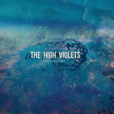 The High Violets - Heroes And Halos (Ltd)