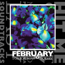 February - Tomorrow Is Today (2xLP)