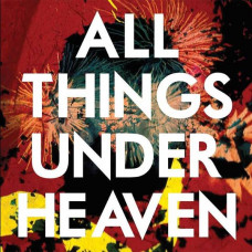 The Icarus Line - All Things Under Heaven (Ltd 2xLP)