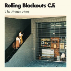 "Rolling Blackouts Coastal Fever - The French Press  (Ep 12"")"