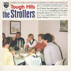 The Strollers - Tough Hits (Ltd)