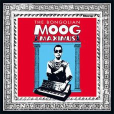 The Bongolian - Moog Maximus (Ltd Col.)