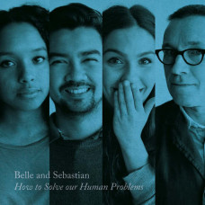 """Belle And Sebastian - How To Solve Our Human Poblems (Part 3) (12"""" Ep)"""