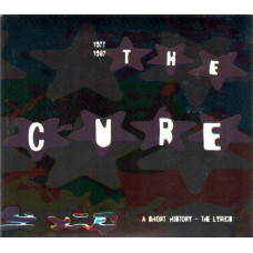THE CURE, 1977-1987, A Short History - The Lyrics, CD+Book