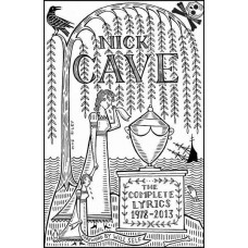 NICK CAVE, The Complete Lyrics 1978-2013, Book